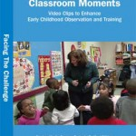 Clasroom Moments Video Clips