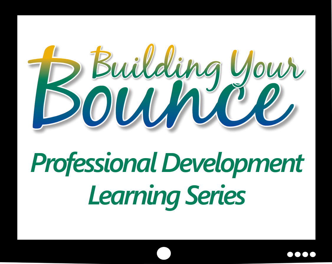 Building Your Bounce Professional Development Learning Series - Item #1028 Image